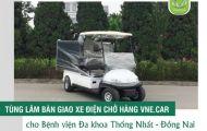 Tùng Lâm bàn giao xe điện chở hàng cho Bệnh viện Đa khoa Thống Nhất - Đồng Nai